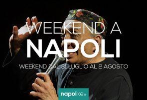 Eventi a Napoli nel weekend dal 31 luglio al 2 agosto 2020