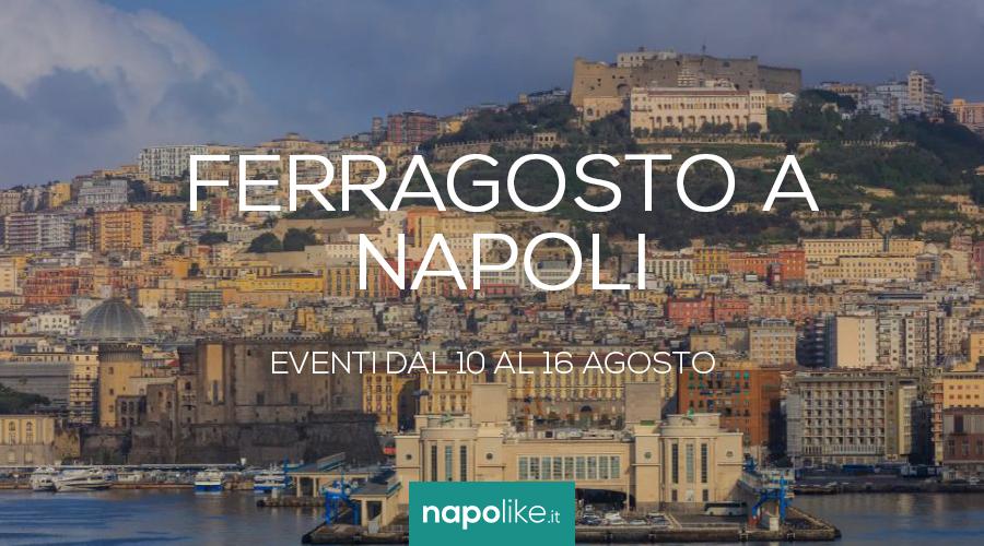 Eventi di Ferragosto 2020 a Napoli