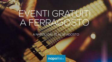 Eventi gratuiti a Ferragosto 2020 a Napoli