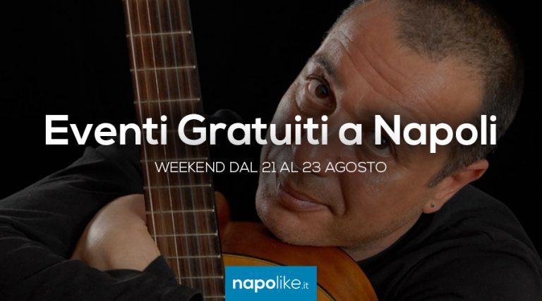 Gratis-Veranstaltungen in Neapel das Wochenende im August 21 zu 23 2020