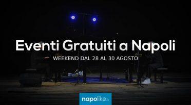 أحداث مجانية في نابولي خلال عطلة نهاية الأسبوع من 28 إلى 30 August 2020