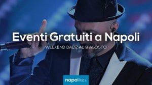 Gratis-Veranstaltungen in Neapel das Wochenende im August 7 zu 9 2020