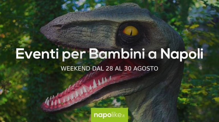 Events for children in Naples during the weekend from 28 to 30 in August 2020