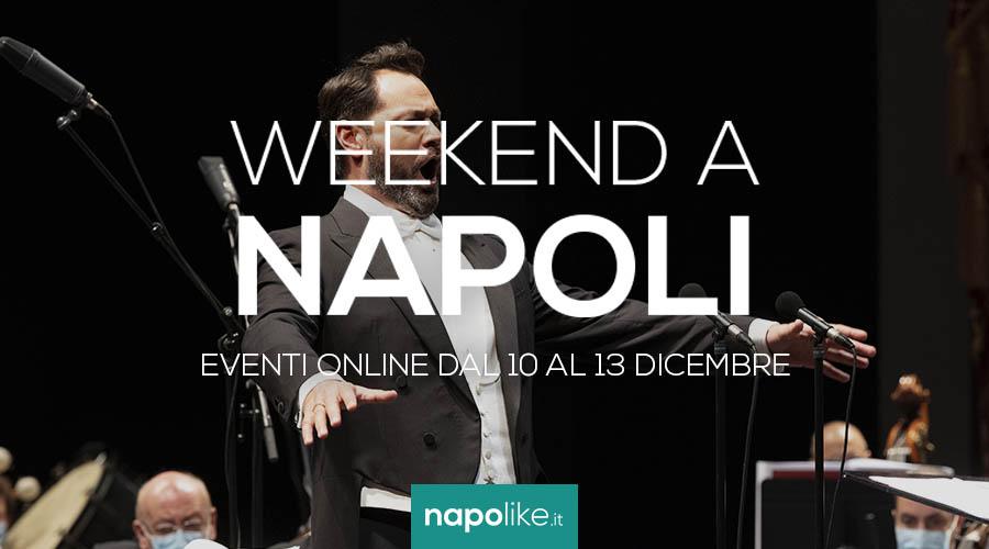الأحداث عبر الإنترنت في نابولي خلال عطلة نهاية الأسبوع من 10 إلى 13 ديسمبر 2020