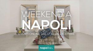 Eventi online a Napoli nel weekend dal 17 al 20 dicembre 2020