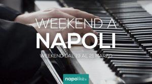 Eventos en Nápoles durante el fin de semana desde 19 hasta 21 en marzo 2021