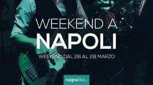 Eventos en Nápoles durante el fin de semana desde 26 hasta 28 en marzo 2021