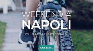 الأحداث في نابولي خلال عطلة نهاية الأسبوع في الأول من مايو 2021