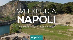 الأحداث في نابولي خلال عطلة نهاية الأسبوع من 14 إلى 16 في مايو 2021