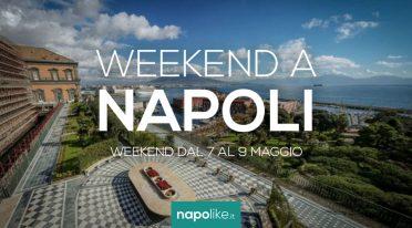 الأحداث في نابولي خلال عطلة نهاية الأسبوع من 7 إلى 9 في مايو 2021