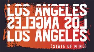 (Los Angeles State of Mind)